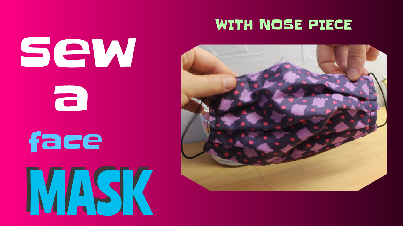 Best Face Mask Pattern with Nose Piece